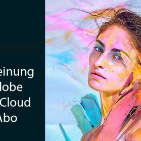 Meine Meinung zum Adobe Creative Cloud Foto-Abo