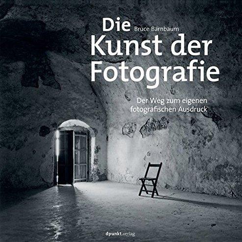 Bruce Barnbaum - Die Kunst der Fotografie - Cover