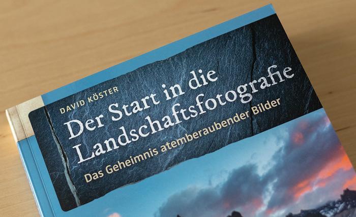 David Köster - Der Start in die Landschaftsfotografie