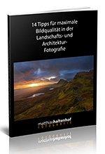 E-Book 14 Tipps für maximale Bildqualität in der Landschaftsfotografie Vorschaubild