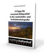 eBook 14 Tipps für maximale Bildqualität in der Landschaftsfotografie