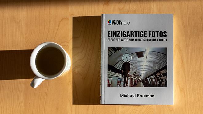 Michael Freeman: Einzigartige Fotos - Buchrezension 1