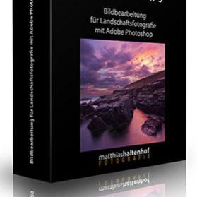 Videokurs – Bildbearbeitung für Landschaftsfotografie mit Adobe Photoshop